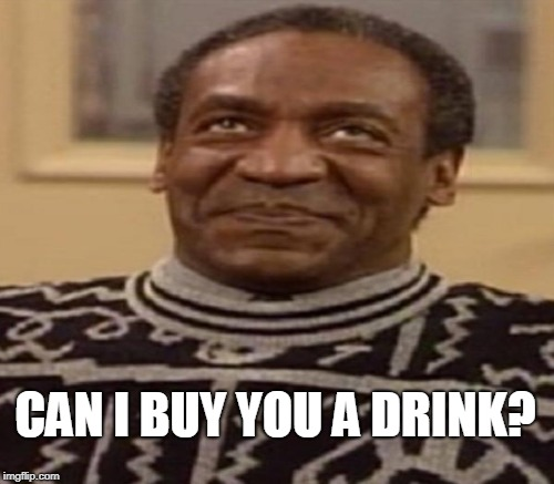 CAN I BUY YOU A DRINK? | made w/ Imgflip meme maker
