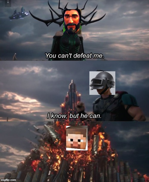 Clash of Games | image tagged in you can't defeat me,memes | made w/ Imgflip meme maker