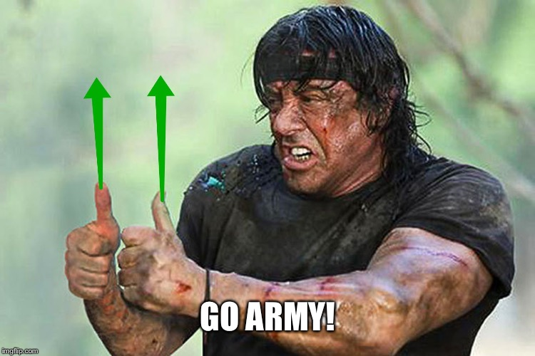 Two Thumbs Up Vote | GO ARMY! | image tagged in two thumbs up vote | made w/ Imgflip meme maker