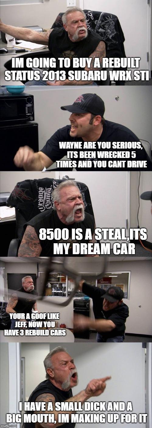 American Chopper Argument Meme - Imgflip