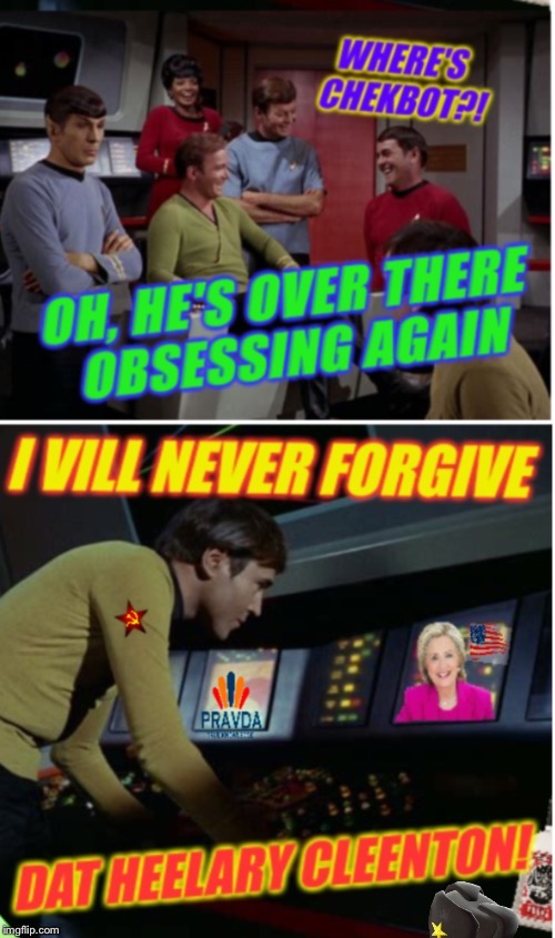 The Wacky Misadventures of Pavtroll Chekbot | image tagged in star trek,chekov,bots,tv humor,funny memes | made w/ Imgflip meme maker