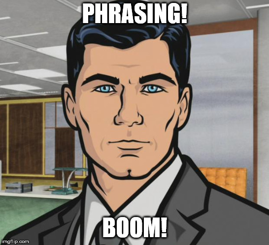sterling archer | PHRASING! BOOM! | image tagged in sterling archer | made w/ Imgflip meme maker