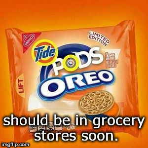 oreos, tide pod flavor.yummy. | should be in grocery stores soon. | image tagged in tide pods oreos,millennials | made w/ Imgflip meme maker
