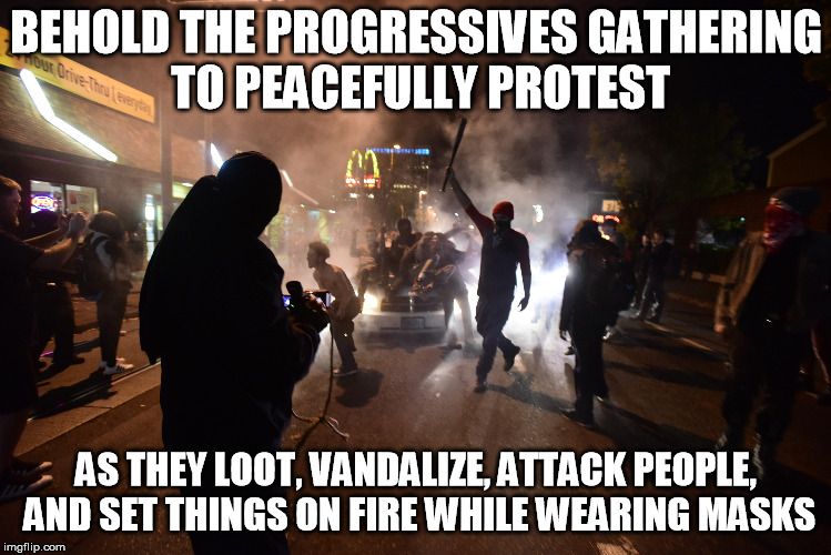 Portland Riots | BEHOLD THE PROGRESSIVES GATHERING TO PEACEFULLY PROTEST AS THEY LOOT, VANDALIZE, ATTACK PEOPLE, AND SET THINGS ON FIRE WHILE WEARING MASKS | image tagged in portland,riots,antifa | made w/ Imgflip meme maker
