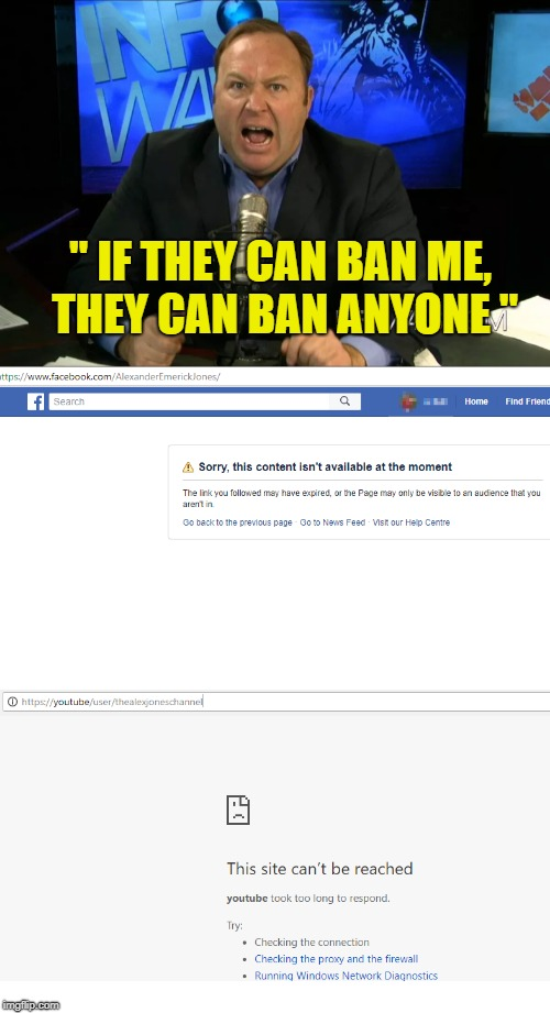 "Can't say I was a fan...but this is NOT good...for ANYONE |  "" IF THEY CAN BAN ME, THEY CAN BAN ANYONE "" 