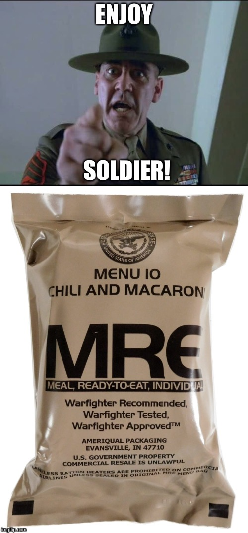 ENJOY SOLDIER! | made w/ Imgflip meme maker