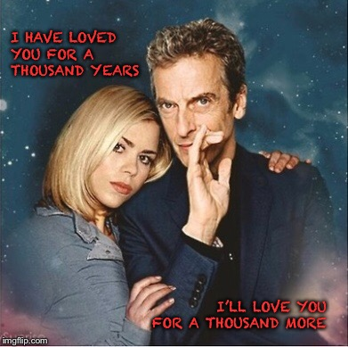 A thousand years |  I HAVE LOVED YOU FOR A THOUSAND YEARS; I'LL LOVE YOU FOR A THOUSAND MORE | image tagged in doctor who,rose tyler | made w/ Imgflip meme maker