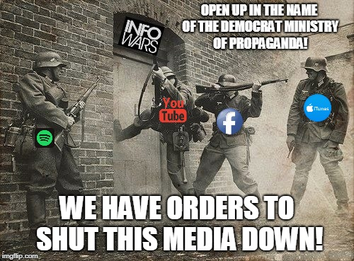 HIDE,THE LIBERAL NAZI'S ARE HERE! | OPEN UP IN THE NAME OF THE DEMOCRAT MINISTRY OF PROPAGANDA! WE HAVE ORDERS TO SHUT THIS MEDIA DOWN! | image tagged in fascism,nazi,msm | made w/ Imgflip meme maker