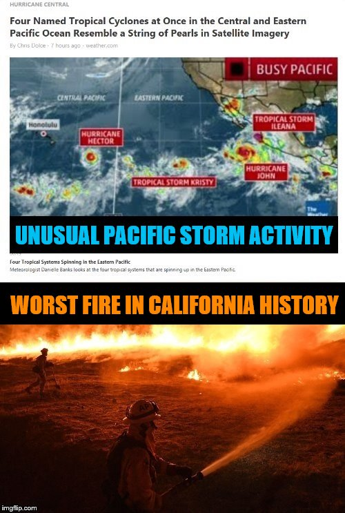 Trump Blames California Environmental Policies for Increasingly Severe Natural Disasters NATIONWIDE | UNUSUAL PACIFIC STORM ACTIVITY WORST FIRE IN CALIFORNIA HISTORY | image tagged in trump,climate change,california,fuck donald trump | made w/ Imgflip meme maker