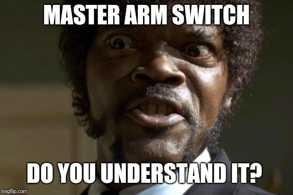 Pulp Fiction - Jules | MASTER ARM SWITCH DO YOU UNDERSTAND IT? | image tagged in pulp fiction - jules | made w/ Imgflip meme maker