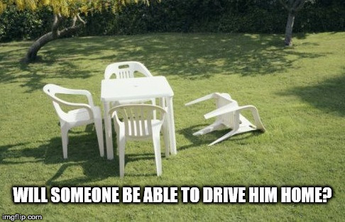 Schnockered |  WILL SOMEONE BE ABLE TO DRIVE HIM HOME? | image tagged in memes,we will rebuild | made w/ Imgflip meme maker