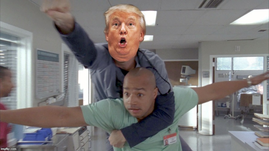 You've Heard of Elf on a Shelf!  Now Get Ready For. . .  | ? | image tagged in trump,elf on a shelf,scrubs | made w/ Imgflip meme maker