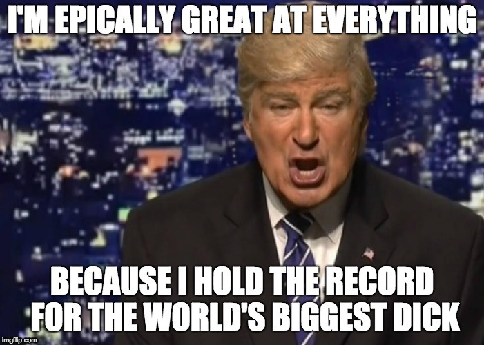 Trump's Constant Justification | image tagged in donald trump,snl,memes,alec baldwin,false | made w/ Imgflip meme maker