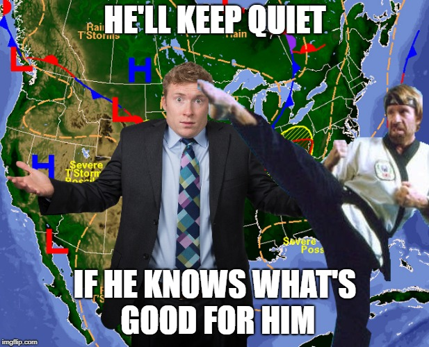 HE'LL KEEP QUIET IF HE KNOWS WHAT'S GOOD FOR HIM | made w/ Imgflip meme maker