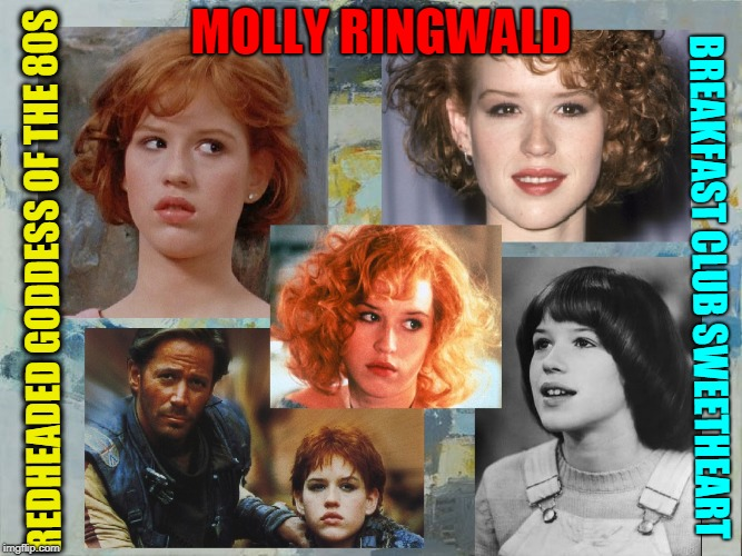 Time for More 80s?  I'd say YES! | MOLLY RINGWALD REDHEADED GODDESS OF THE 80S BREAKFAST CLUB SWEETHEART | image tagged in vince vance,molly ringwald,the breakfast club,the 80s,redheads,the 1980s | made w/ Imgflip meme maker