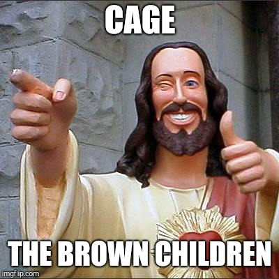 """Suffer the children"" to quote Jefferson Sessions quoting a favorite passage 