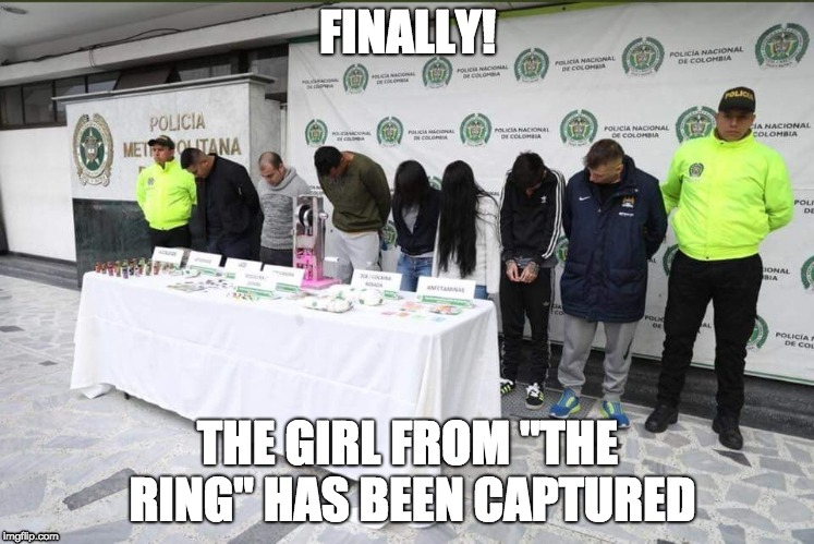 "FINALLY! THE GIRL FROM ""THE RING"" HAS BEEN CAPTURED 