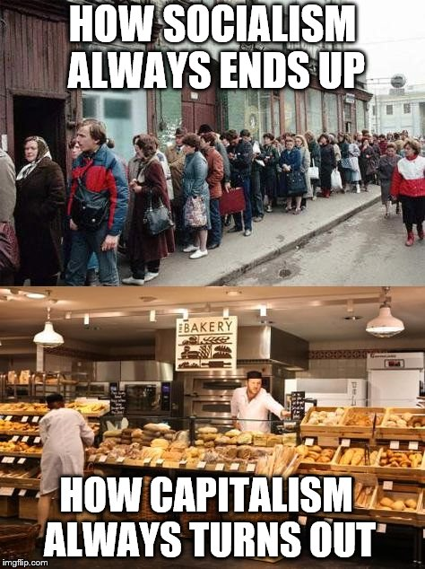 HOW SOCIALISM ALWAYS ENDS UP HOW CAPITALISM ALWAYS TURNS OUT | image tagged in breadline_compare | made w/ Imgflip meme maker