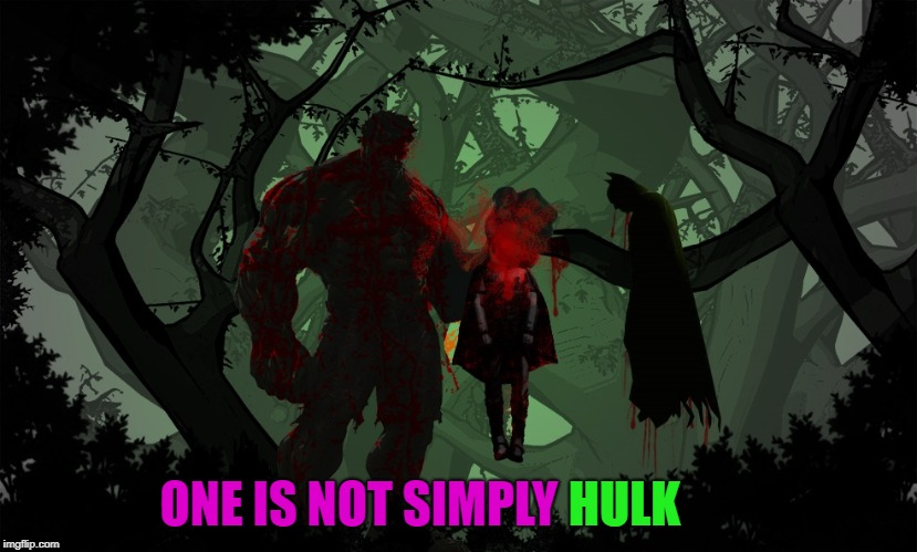 HULK ONE IS NOT SIMPLY | made w/ Imgflip meme maker