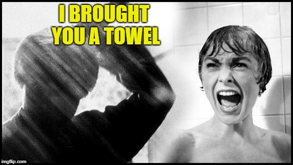 I BROUGHT YOU A TOWEL | made w/ Imgflip meme maker