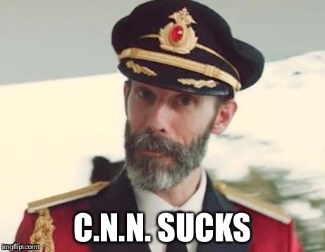 Captain obvious | C.N.N. SUCKS | image tagged in captain obvious | made w/ Imgflip meme maker