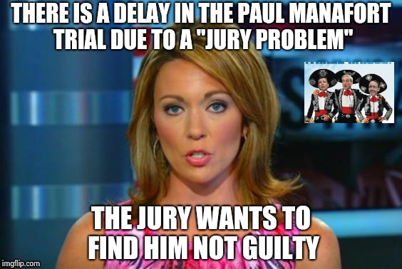 "We have to rename it the Department of Injustice (D.O.I.) | THERE IS A DELAY IN THE PAUL MANAFORT TRIAL DUE TO A ""JURY PROBLEM"" THE JURY WANTS TO FIND HIM NOT GUILTY 