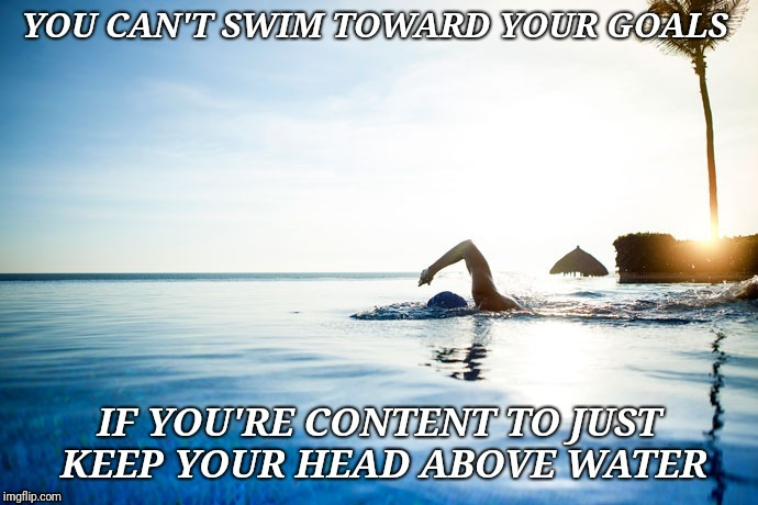Swim to Win | image tagged in motivational,inspiration,inspirational | made w/ Imgflip meme maker