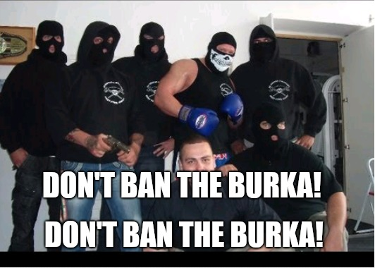Don't ban the burka ? | DON'T BAN THE BURKA! DON'T BAN THE BURKA! | image tagged in burka,bad pun burka,memes,funny memes | made w/ Imgflip meme maker