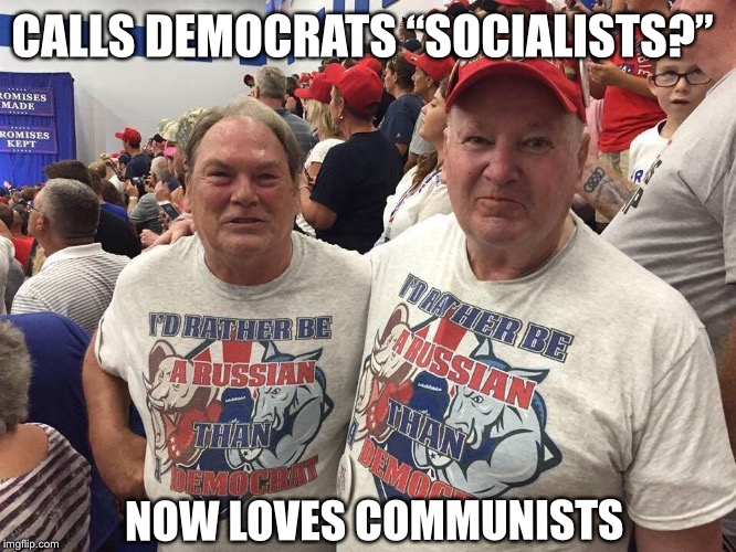 "Trump loves Russia | CALLS DEMOCRATS ""SOCIALISTS?"" NOW LOVES COMMUNISTS 