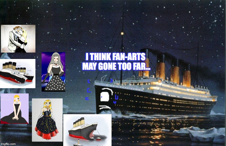 Titanic fan-arts - Imgflip