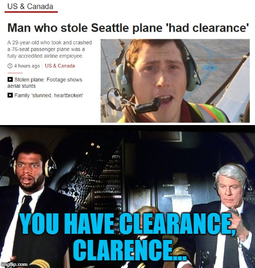 First thing I thought of... | YOU HAVE CLEARANCE, CLARENCE... | image tagged in memes,airplane,clarence,films,movies | made w/ Imgflip meme maker