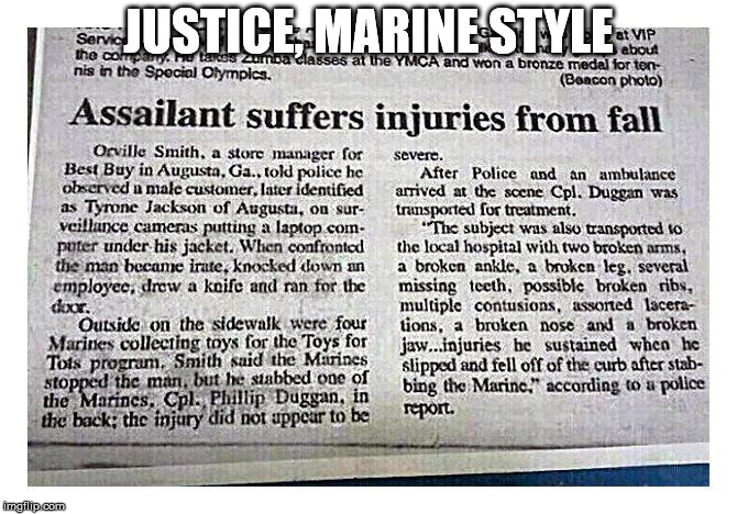 Marine Justice |  JUSTICE, MARINE STYLE | image tagged in memes,marines | made w/ Imgflip meme maker