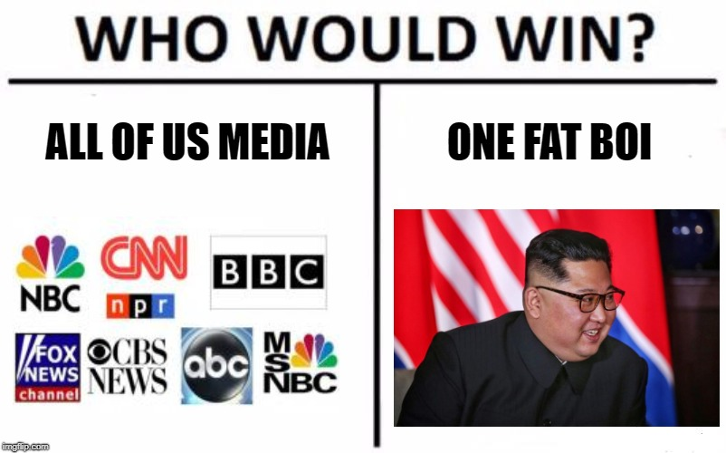 Who Would Win? | ALL OF US MEDIA ONE FAT BOI | image tagged in memes,who would win | made w/ Imgflip meme maker