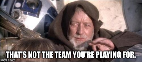 Why there were so many 'own goals' scored at the 2018 World Cup |  THAT'S NOT THE TEAM YOU'RE PLAYING FOR. | image tagged in memes,obi wan kenobi | made w/ Imgflip meme maker