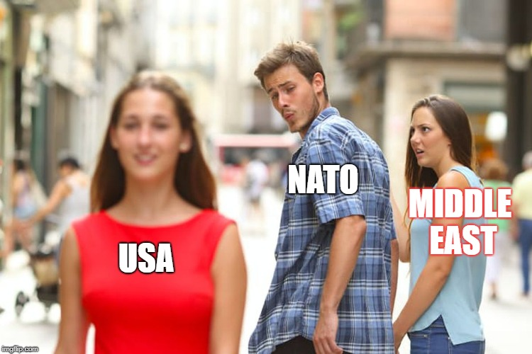 Distracted Boyfriend | USA NATO MIDDLE EAST | image tagged in memes,distracted boyfriend | made w/ Imgflip meme maker