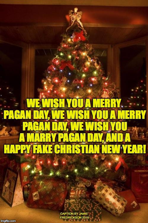 Pagan Christmas Tree.Christmas Tree Imgflip