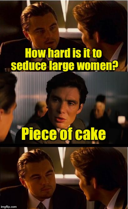 "You had me at ""cake"" 