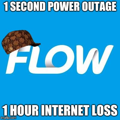 1 SECOND POWER OUTAGE 1 HOUR INTERNET LOSS | image tagged in scumbag | made w/ Imgflip meme maker