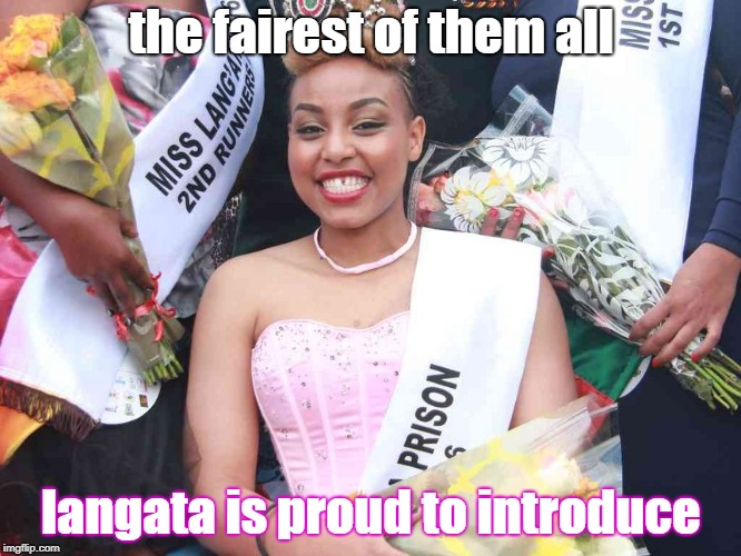 langata | the fairest of them all langata is proud to introduce | image tagged in dangerous,beauty and the beast | made w/ Imgflip meme maker