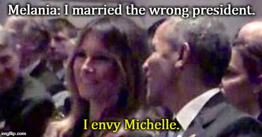 Melania follows Obama's Twitter feed. | Melania: I married the wrong president. I envy Michelle. | image tagged in melania,trump,obama,michelle obama,envy | made w/ Imgflip meme maker