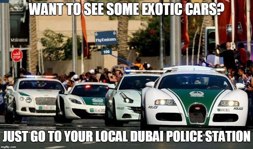 Image tagged in dubai,police,meme - Imgflip