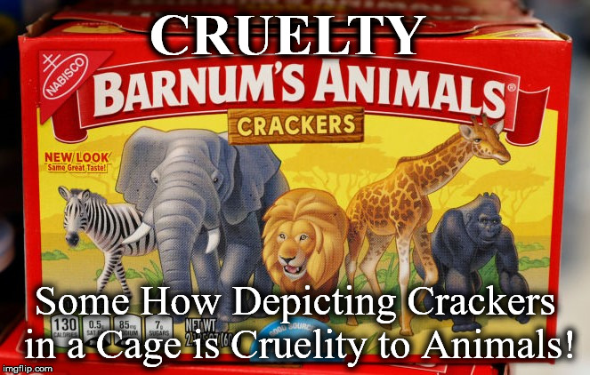 crackers | CRUELTY Some How Depicting Crackers in a Cage is Cruelity to Animals! | image tagged in crackers | made w/ Imgflip meme maker