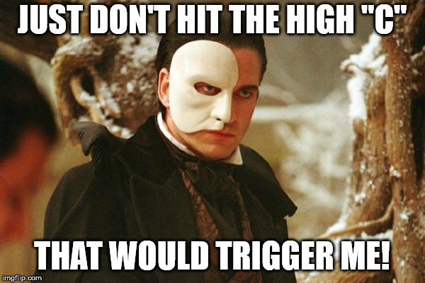 "Phantom of the Opera | JUST DON'T HIT THE HIGH ""C"" THAT WOULD TRIGGER ME! 