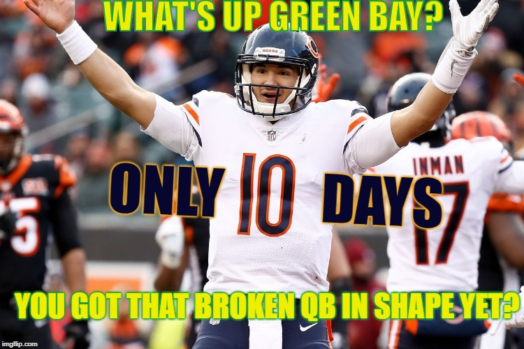 Image Tagged In Bearschicago Bearsgobearsonly 10 Days Leftgreen