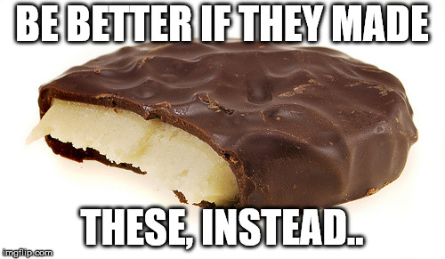 Peppermint Patty | BE BETTER IF THEY MADE THESE, INSTEAD.. | image tagged in peppermint patty | made w/ Imgflip meme maker