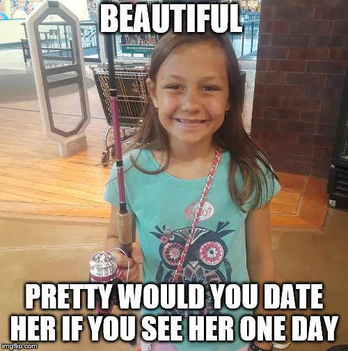 Beautiful girl holding a fishing pole and getting ready to go fishing | BEAUTIFUL PRETTY WOULD YOU DATE HER IF YOU SEE HER ONE DAY | image tagged in girls,public,world,made in usa | made w/ Imgflip meme maker