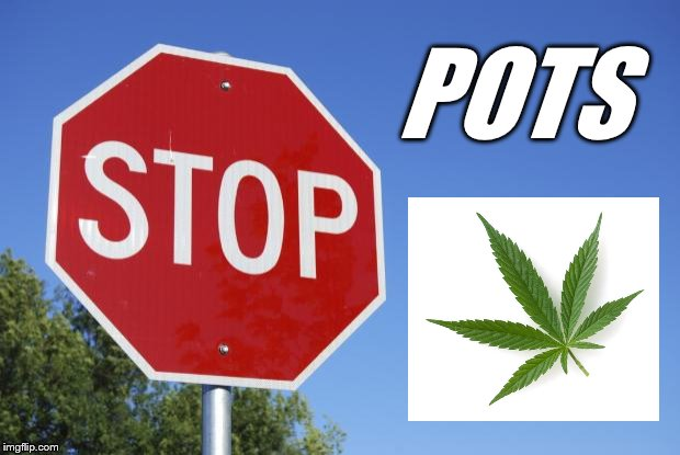stop sign |  POTS | image tagged in stop sign | made w/ Imgflip meme maker