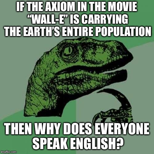 "This Recently Occurred to me When I Rewatched the Movie ""WALL-E"" 