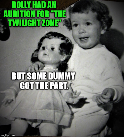 "Fail week: Twilight Zone audition | DOLLY HAD AN AUDITION FOR ""THE TWILIGHT ZONE"" BUT SOME DUMMY GOT THE PART. 