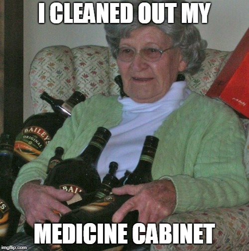 I CLEANED OUT MY MEDICINE CABINET | made w/ Imgflip meme maker